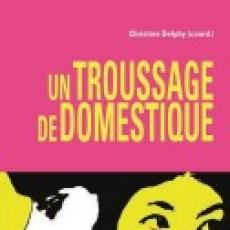 Parution du livre «Un troussage de domestique», recueil d'analyses et de réactions de féministes suite à «l'affaire DSK»